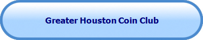 Greater Houston Coin Club